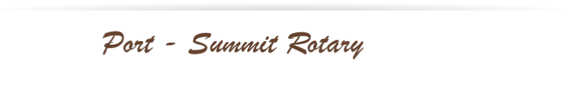 Port - Summit Rotary